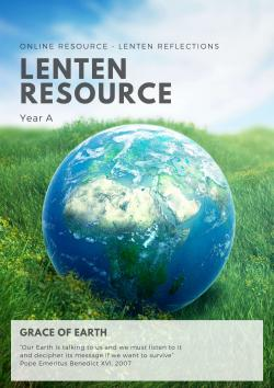 The Grace of Earth - Lenten Reflections - Year A - 2020