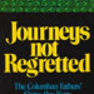 Journeys Not Regretted